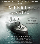 The Imperial Cruise Audio Book by James Bradley