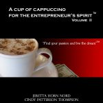 Giveaway – A Cup of Cappuccino for the Entrepreneur's Spirit II – 5 Winners – 6/30/10