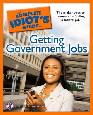 Giveaway – The Complete Idiot's Guide to Getting Government Jobs – Ends 7/27/10