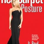 Giveaway – Red Carpet Posture by Dr. Paul Drew – Ends 7/6/10