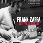 Giveaway – Frank Zappa – The Freak Out List DVD – 2 Winners – Ends 9/26/10