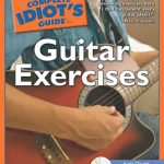 Giveaway – The Complete Idiot's Guide to Guitar Exercises – 5 Winners – Ends 8/12/10