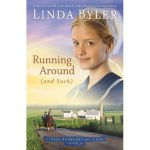 Giveaway – Running Around (and such) by Linda Byler – 2 Winners – Ends 9/6/10