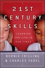 Giveaway – 21st Century Skills by Bernie Trilling & Charles Fadel – 2 Winners – Ends 11/7/10