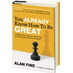 Giveaway – You Already Know How to Be Great by Alan Fine – 5 Winners – Ends 10/17/10