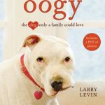 Giveaway – Oogy: The Dog Only a Family Could Love Audiobook – 2 Winners – Ends 12/1/10
