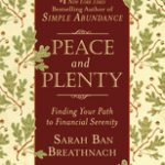 Giveaway – Peace and Plenty by Sarah Ban Breathnach – 3 Winners – Ends 12/26/10