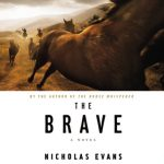 Giveaway – The Brave by Nicholas Evans Audiobook – 2 Winners – Ends 12/16/10