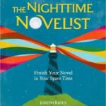 Giveaway – The Nighttime Novelist by Joseph Bates – 2 Winners – Ends 11/26/10