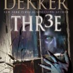 Giveaway – Thr3e by Ted Dekker – 3 Winners – Ends 1/2/11