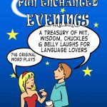 Giveaway – Pun Enchanted Evenings by David Yale – 2 Winners – Ends 2/4/11