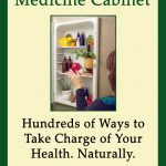 Giveaway – The Alternative Medicine Cabinet by Kathy Gruver – 3 Winners – Ends 1/20/11