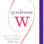 Giveaway – Syndrome W: A Woman's Guide to Reversing Midlife Weight Gain – 5 Winners – Ends 1/14/11