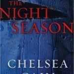 Review – The Night Season by Chelsea Cain