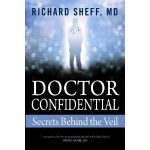 Giveaway – Doctor Confidential by Richard Sheff – Ends 5/12/11