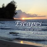 Giveaway – Escapes: Music for Relaxing CD – 3 Winners – Ends 6/3/11
