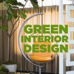 Giveaway – Green Interior Design by Lori Dennis – 2 Winners – Ends 5/31/11