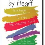 Giveaway – Learning by Heart: Teachings to Free the Creative Spirit – 2 Winners – Ends 6/21/11