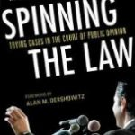 Giveaway – Spinning the Law by Kendall Coffey – 3 Winners – Ends 7/18/11