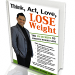 Giveaway – Think, Act, Love, Lose Weight – 5 Winners – Ends 6/19/11