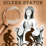 Giveaway – The Mystery of the Silver Statue – 2 Winners – Ends 9/2/11