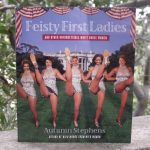 Giveaway – Feisty First Ladies by Autumn Stephens – Ends 9/30/11