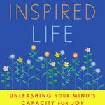Giveaway – The Inspired Life – 2 Winners – Ends 10/25/11