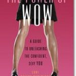 Giveaway – The Power of WOW – 2 Winners – Ends 10/27/11