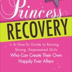 Giveaway – Princess Recovery by Jennifer Hartstein – Ends 12/19/11