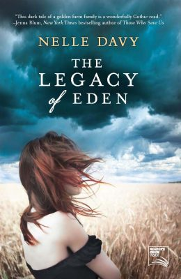 Giveaway – The Legacy of Eden by Nelle Davy – 2 Winners – Ends 3/5/12