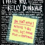 Giveaway – I Hate You Kelly Donahue by Mark Svartz – Ends 2/10/12