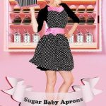 Giveaway – Sugar Baby Aprons – 2 Winners – Ends 2/9/12
