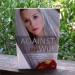 Against My Will by Benjamin Berkley