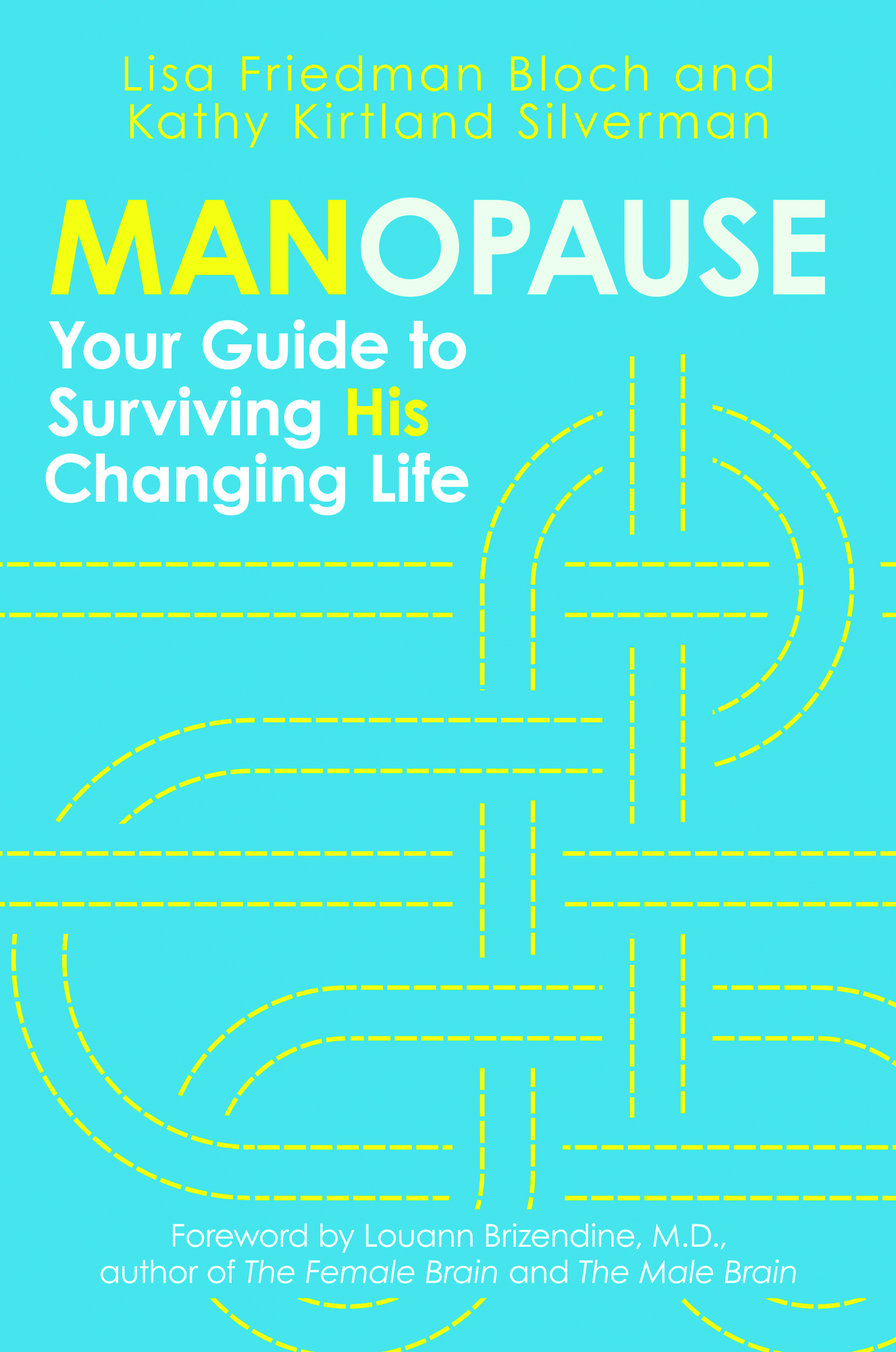 manopause your guide to surviving his changing life