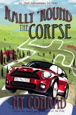 Giveaway – Rally 'Round the Corpse by Hy Conrad – Ends 1/26/13