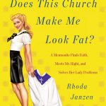 Rafflecopter Giveaway – Does This Church Make Me Look Fat? – Ends 11/3/12