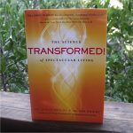 Giveaway – Transformed! The Science of Spectacular Living – 5 Winners – Ends 1/5/13