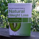Giveaway – The Diet Dropout's Guide to Natural Weight Loss – 3 Winners – Ends 1/29/13