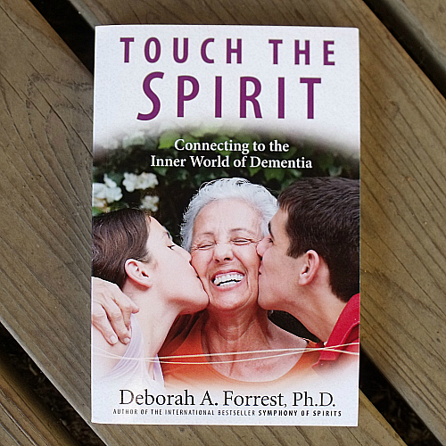 Touch the Spirit by Dr. Deborah Forrest