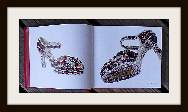 Art & Sole: More Than 150 Fantasy Art Shoes from the Stuart Weitzman Collection