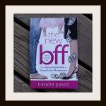 The New BFF by Natalia Yosco
