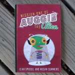 Mission One of Auggie the Alien Children's Book