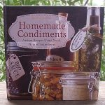 Homemade Condiments Recipe Book