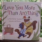 Love You More than Anything by Anna Harber Freeman