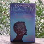 Forging Healthy Connections Book