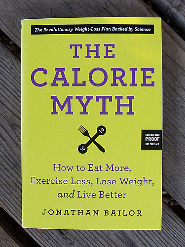 The Calorie Myth by Jonathan Bailor