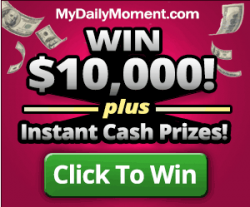 MyDailyMoment $10,000 Sweepstakes