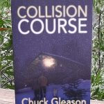 Collision Course by Chuck Gleason