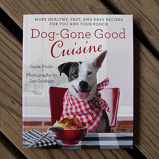 Dog-Gone Good Cuisine by Gayle Pruitt
