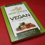 Vegetarian to Vegan by Sarah Taylor